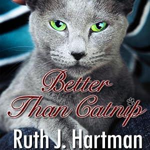 Better Than Catnip Audiobook