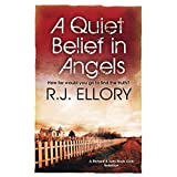 A Quiet Belief In Angelsby R.J. Ellory
