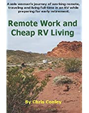 Remote Work and Cheap RV Living: A solo woman's journey of working remote, traveling and living full-time in an RV while preparing for early retirement.