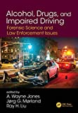 Alcohol, Drugs, and Impaired Driving: Forensic