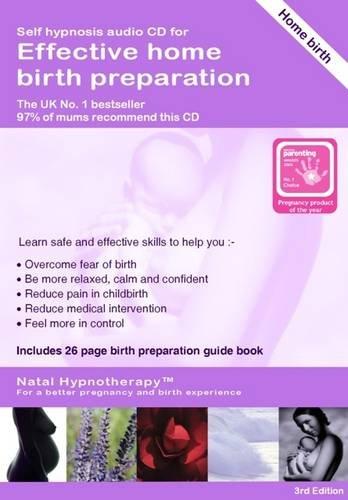 Effective Home Birth Preparation: Self Hypnosis