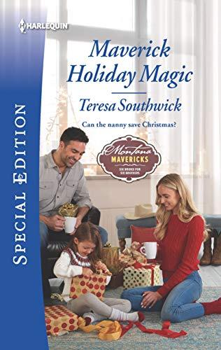 Maverick Holiday Magic (Montana Mavericks: Six Brides for Six Brother)