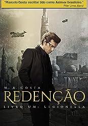 Redenção - Distopia e Bioterrorismo no séc. XXVI: Legionella (Portuguese Edition)