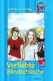 Verliebte Blindschleiche (SMS-Bücher / Starke-Mädchen-Stories, Band 17)