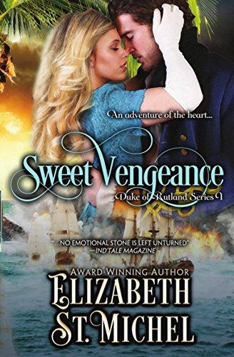 Sweet vengeance duke of rutland series book 1 kindle edition by sweet vengeance duke of rutland series book 1 by st michel elizabeth fandeluxe Image collections