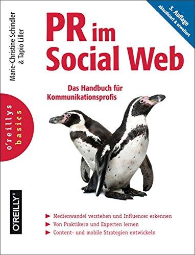 PR im Social Web: Das Handbuch für Kommunikationsprofis (German Edition)