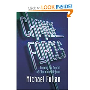 Change Forces: Probing the Depths of Educational Reform (History of Civilization)
