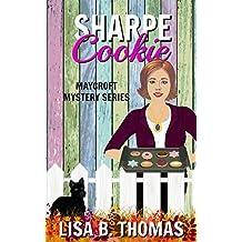 Sharpe Cookie (Maycroft Mystery Series Book 6)
