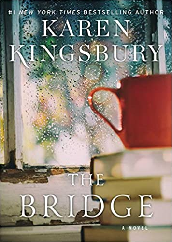 Epub download the bridge a novel pdf full ebook by karen epub download the bridge a novel pdf full ebook by karen kingsbury kigyjfhgjghgfgch fandeluxe Image collections