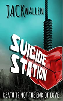Suicide Station by [Wallen, Jack]
