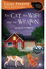 The Cat, the Wife and the Weapon: A Cats in Trouble Mystery Kindle Edition