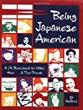 img - for Being Japanese American: A JA Sourcebook for Nikkei, Hapa . . . and Their Friends by Gil Asakawa (2004-06-01) book / textbook / text book