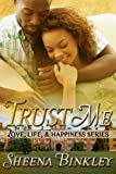 Trust Me (Love, Life, & Happiness Book 2)