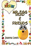 Mr Egg Head and Friends, Joanna Lewis, 1497393647