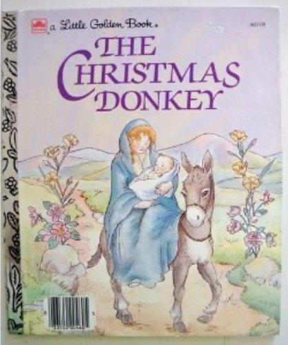 The Christmas Donkey (Little Golden Readers)