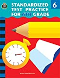 Standardized Test Practice for 6th Grade, Charles J. Shields, 1576906817