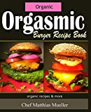 Bargain eBook - Orgasmic Burger Recipes