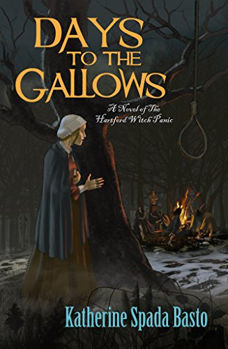 days-to-the-gallows-a-novel-of-the-hartford-witch-panic