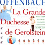 Offenbach - La Grande Duchesse de Gérolstein / Crespin · Mesplé · Vanzo · Capitole de Toulouse · Plasson