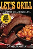 Let's Grill!   Tennessee's  Best BBQ Recipes