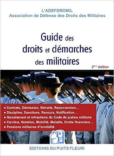 Book's Cover of Le nouveau guide des droits et démarches des militaires (Français) Broché – 29 novembre 2018
