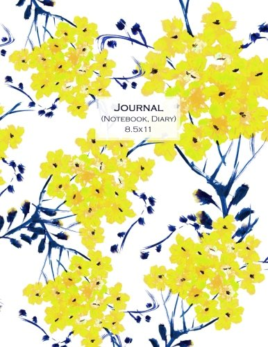 Journal (Notebook, Diary) 8.5x11: Yellow Flowers, Journal/Notebook with 100 Inspirational Quotes Inside, Inspirational Thoughts for Every Day, ... XL 8.5x11 (Journals to Write in for Women)