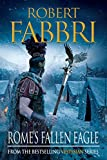 Rome's Fallen Eagle (VESPASIAN Book 4)