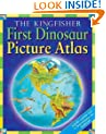The Kingfisher First Dinosaur Picture Atlas (Kingfisher First Reference)