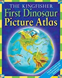 The Kingfisher First Dinosaur Picture Atlas, David Burnie and Anthony Lewis, 0753460939
