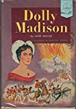 img - for Dolly Madison; (Landmark books, 47) book / textbook / text book