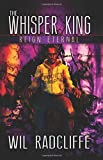 The Whisper King: Book 3: Reign Eternal (Volume 3)