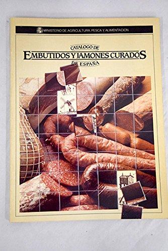 CATALOGO DE EMBUTIDOS Y JAMONES CURADOS DE ESPAÑA: Amazon.es: ESPAÑA. DIR. GRAL. POLITICA ALIMENTARIA: Libros