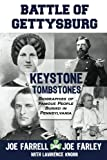 img - for Keystone Tombstones - Battle of Gettysburg: Biographies of Famous People Buried in Pennsylvania book / textbook / text book
