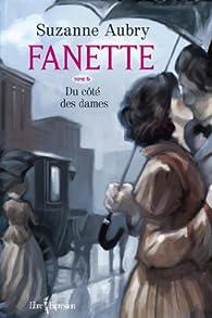 Fanette, tome 6 : Du côté des dames par Suzanne Aubry