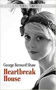 an analysis of george bernard shaws book heartbreak house George bernard shaw was born in synge street, dublin, on 26 july 1856 to george carr shaw (1814–85), an unsuccessful grain merchant and sometime civil servant, and lucinda elizabeth shaw, née gurly (1830–1913), a professional singer.