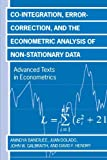 img - for Co-integration, Error Correction, and the Econometric Analysis of Non-Stationary Data (Advanced Texts in Econometrics) by Anindya Banerjee (1993-09-19) book / textbook / text book