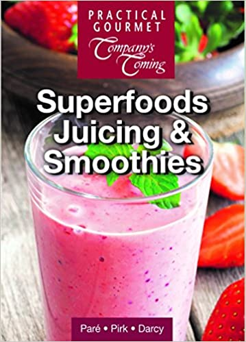 Superfoods Juicing & Smoothies