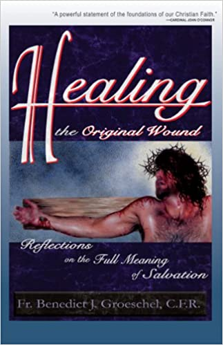 Healing the Original Wound
