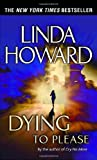 Dying to Please: A Novel
