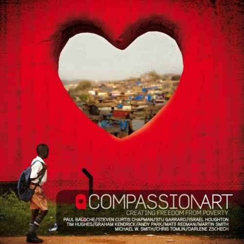 compassion brief schrijven Various Artists   CompassionArt: Creating Freedom From Poverty