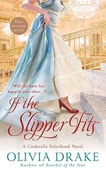If the Slipper Fits: A Cinderella Sisterhood Series by [Drake, Olivia]