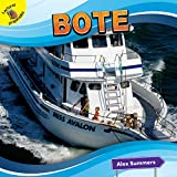 Bote: Boat (Transportation and Me!)