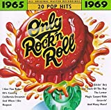 Only Rock N Roll 1965-69