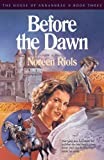 Before the Dawn, Noreen Riols, 089107872X