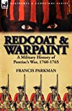 Redcoat and Warpaint, Francis Parkman, 0857069152