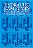 img - for Hydraulic Ram Pumps: A Guide to Ram Pump Water Supply Systems book / textbook / text book