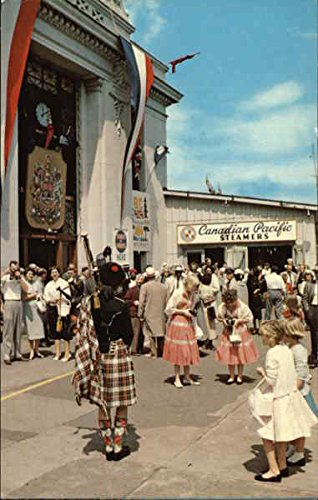 Bagpiper Greets Tourists Arriving Aboard Canadian Pacific Steamers Canada Original Vintage Postcard (Wright Steamer)