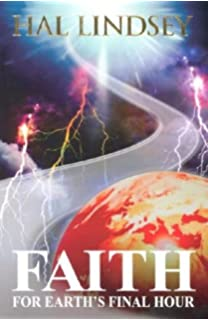 Planet earth the final chapter hal lindsey 9781888848250 amazon faith for earths final hour malvernweather Choice Image