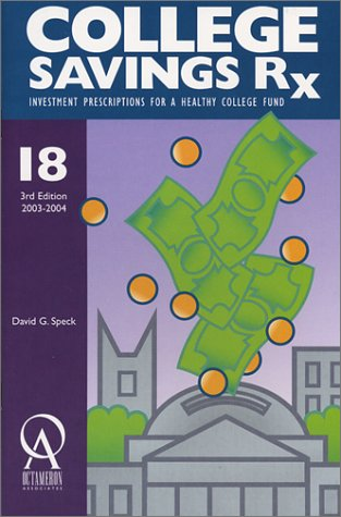 18: College Savings Rx: Investment Prescriptions for a Healthy College Fund