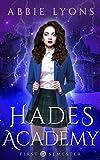 Hades Academy: First Semester
